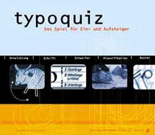 Typoquiz. Typografie im Pocketformat  - Das Spiel für Ein- und Aufsteiger
