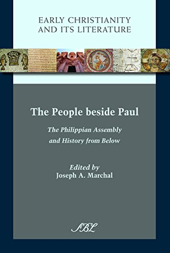 The People beside Paul: The Philippian Assembly and History from Below (Early Christianity and Its Literature Book 17) (English Edition) (Les Paul Assembly)