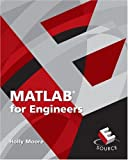 MATLAB for Engineers (E Source, the Prentice Hall Engineering Source)
