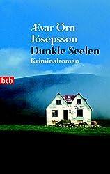 Dunkle Seelen: Kriminalroman