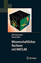 Wissenschaftliches Rechnen Mit Matlab (Springer-Lehrbuch) (German Edition)