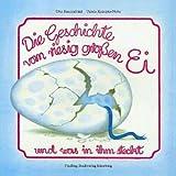 Die Geschichte vom riesig grossen Ei: Anatol I. Kniebuch
