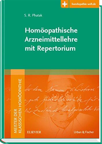 Meister der klassischen Homöopathie. Homöopathische Arzneimittellehre mit Repertorium: Mit Zugang zur Medizinwelt