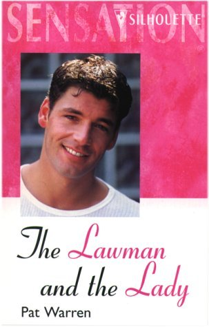 The Lawman and the Lady (Sensation) by Pat Warren (2001-09-21)