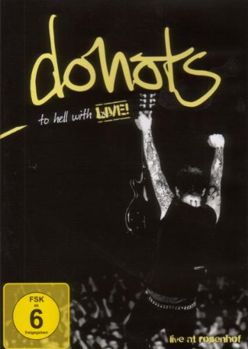 Donots - To Hell With Live! [Edizione: Germania]