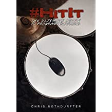 #HitIt: The Ultimate Guide to Programming Drums (English Edition)