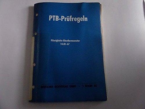 PTB-Prüfregeln Flüssigkeits-Glasthermometer 14.01-67