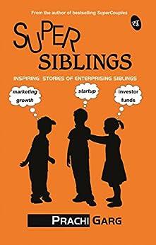 SuperSiblings by [Prachi Garg]