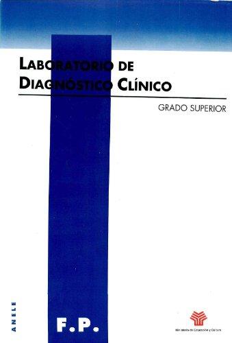 Laboratorio de diagnóstico clínico. Grado superior