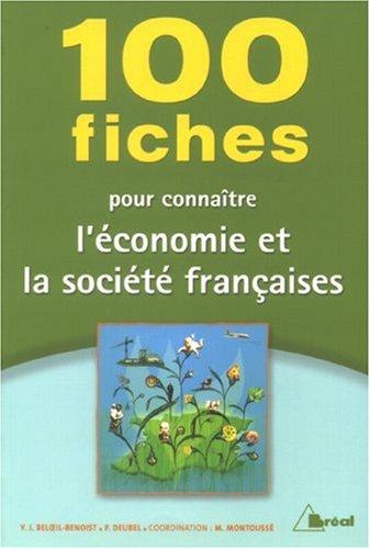 100 fiches pour connaître l'économie et la société françaises