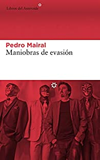 Maniobras de evasión par Pedro Mairal