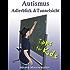 Autismus: Adlerblick und Tunnelsicht. Tipps für Kids (Geschwister, Freunde, Mitschüler von Kindern/Jugendlichen im Autismus-Spektrum)