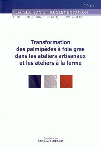 Transformation des palmipèdes à foie gras dans les ateliers artisanaux et les ateliers à la ferme par Journaux officiels (DJO)