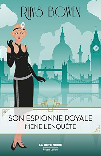 Son espionne royale (1) : Son espionne royale mène l'enquête