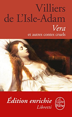 Vera et autres contes cruels (Libretti)