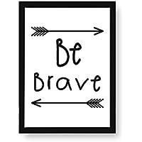 Kenay Home Lámina Be Brave A3, Papel, Blanco y Negro