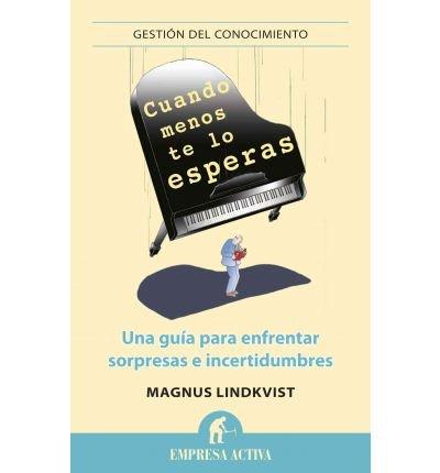 [(Cuando Menos Te Lo Esperas )] [Author: Magnus Lindkvist] [Jan-2012]