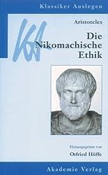 Klassiker Auslegen Band 2: Aristoteles: Nikomachische Ethik