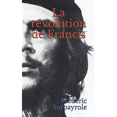 La révolution de Francis