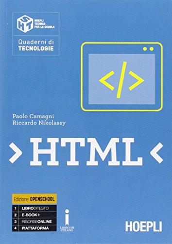 HTML. Con e-book. Con espansione online. Per le Scuole superiori