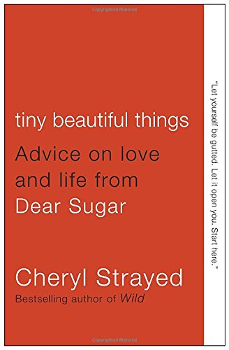 Cheril Strayed: Tiny Beautiful Things