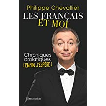 Les Français et moi, chroniques drôlatiques