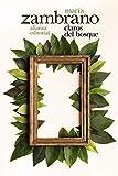 Claros del bosque (El Libro De Bolsillo - Bibliotecas De Autor - Biblioteca Zambrano)