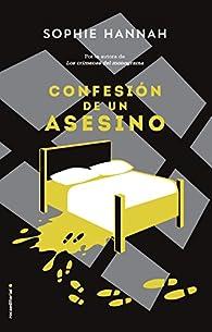 Confesión de un asesino par Sophie Hannah