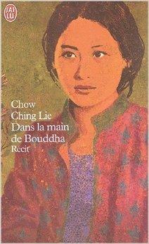Dans la main de Bouddha de Ching Lie Chow ( 15 juillet 2003 )