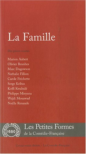 La Famille by Marion Aubert;Olivier Brunhes;Marc Dugowson;Nathalie Fillion;Collectif(2007-12-21)