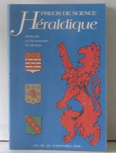 Precis de sciences heraldiques