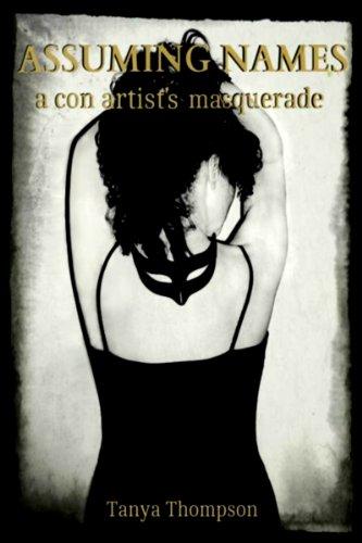 assuming-names-a-con-artists-masquerade-criminal-mischief-book-1