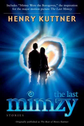 [ [ [ The Last Mimzy - Greenlight [ THE LAST MIMZY - GREENLIGHT BY Kuttner, Henry ( Author ) Feb-27-2007[ THE LAST MIMZY - GREENLIGHT [ THE LAST MIMZY - GREENLIGHT BY KUTTNER, HENRY ( AUTHOR ) FEB-27-2007 ] By Kuttner, Henry ( Author )Feb-27-2007 Paperback