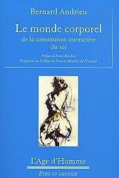 Le monde corporel - de la constitution intéractive du soi