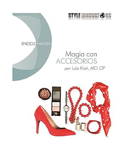 Magia con Accesorios (Encicloimagen nº 3) eBook: Lula Kiah: Amazon ...