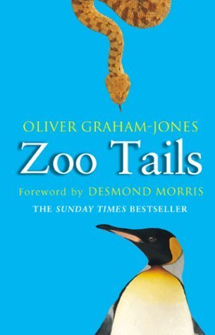 Zoo Tails by Oliver Graham-Jones (2002-04-03)