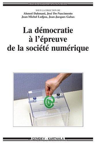 La démocratie à l'épreuve de la s...