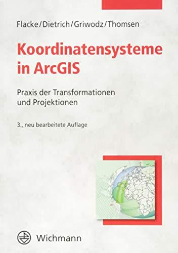 Koordinatensysteme in ArcGIS: Praxis der Transformationen und Projektionen