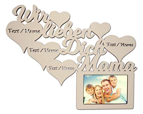 Namofactur Individuelle Mama Geschenke zum Geburtstag I Wir lieben Dich Beste Mutter der Welt Bilderrahmen für 10 x 15 cm Foto Geschenkideen (Wir lieben Dich Mama)