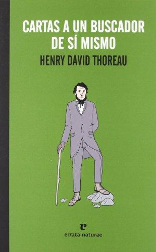Cartas a un buscador de sí mismo (La muchacha de dos cabezas) por Henry David Thoreau