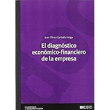El diagnóstico económico-financiero de la empresa (Cuadernos de documentación)