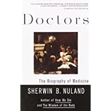 Doctors: The Biography of Medicine (English Edition)