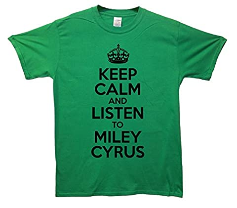 Keep Calm and Listen To Miley Cyrus T-Shirt - Green - Large (42-44 inches)