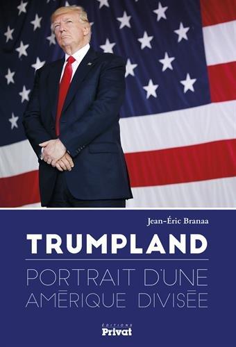 Trumpland : Portrait d'une Amérique divisée