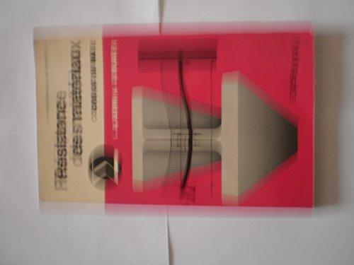 Résistance des matériaux cours de base collection bibliothèque de l'ingénieur par Aleinik et Durler préface de Turrettini
