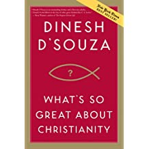 WHATS SO GREAT ABOUT CHRISTIANITY PB