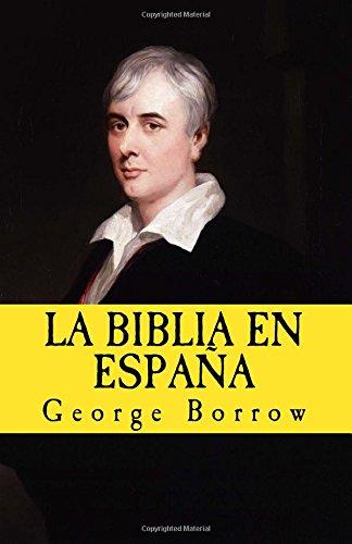 Descargar Libro La Biblia en Espana: Volume 10 (In memoriam historia) de George Borrow