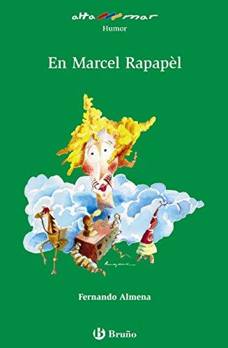 En Marcel Rapapèl (Catalá - A Partir De 10 Anys - Altamar)