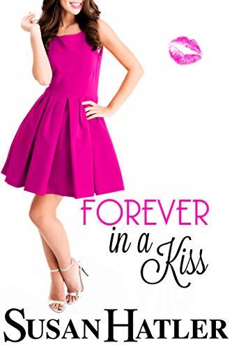 Por siempre en un beso – Susan Hatler