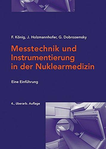 Messtechnik und Instrumentierung in der Nuklearmedizin: eine Einführung